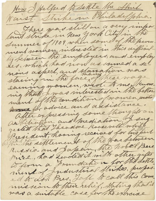 """""""How I Helped Settle the Shirt Waist Strike in Philadelphia"""". Handwritten draft with edits of the article written by Lockwood about her role in settling the shirt waist strike in Philadelphia (Lockwood-0083)"""