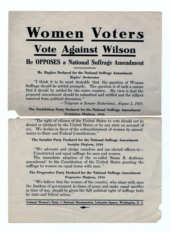 A broadside published by the National Woman's Party describing the party platforms of the Prohibition, Socialist, and Progressive parties in favor of the the suffrage amendment. HSP 10448